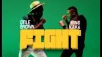 FIGHT - KING KAKA FT OTILE BROWN - MP3 AUDIO DOWNLOAD