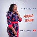 AUDIO | Miaka Ikumi - Shiru Wa GP | Download MP3