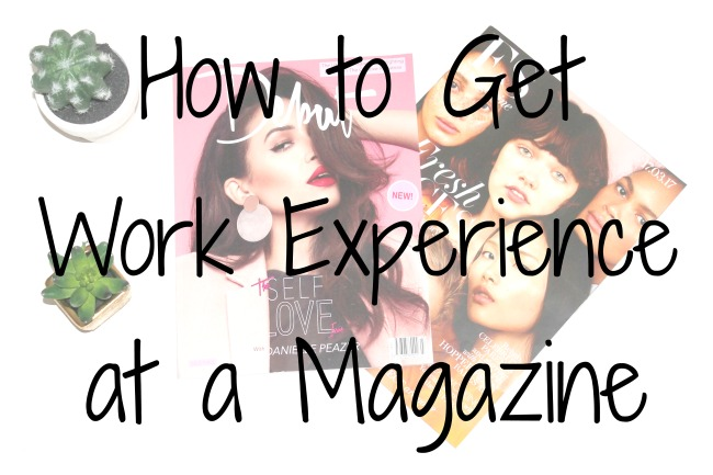 how-to-get-work-experience-at-a-magazine