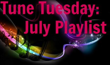 tune-tuesday-july-playlist