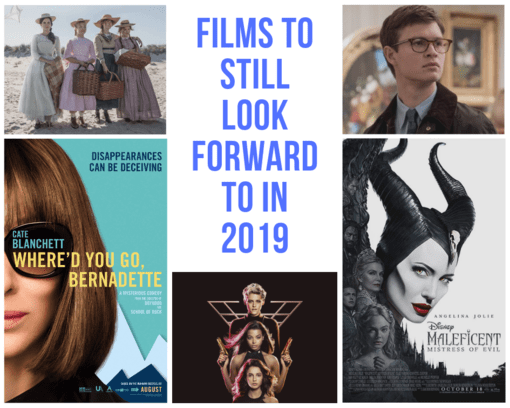 Films to still look forward to in 2019