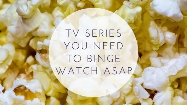 TV Series You Need To Binge Watch ASAP
