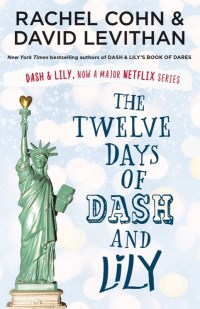The Twelve Days of Dash & Lily Book Review