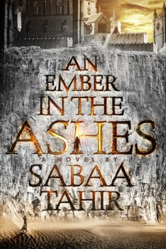 Friday Book Beginnings and Friday 56: An Ember in the Ashes by Sabaa Tahir