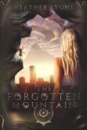 The Forgotten Mountain by Heather Lyons -- June 25