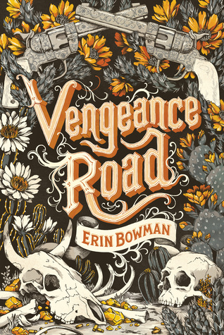 Teaser Tuesday: Vengeance Road by Erin Bowman