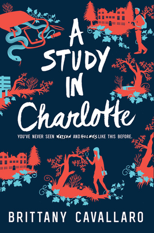 {Book Review + TBR Discussion} A Study in Charlotte by Brittany Cavallaro