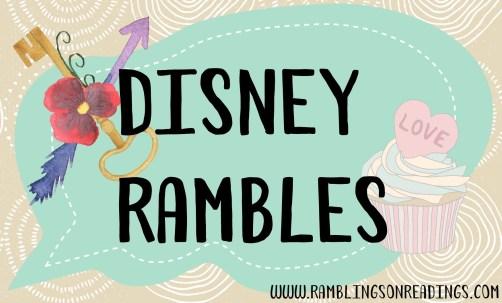 Disney Rambles 2