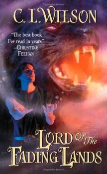 {Book Review} Lord of the Fading Lands by C.L. Wilson