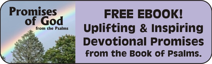 Free eBook called Promises of God from the Psalms