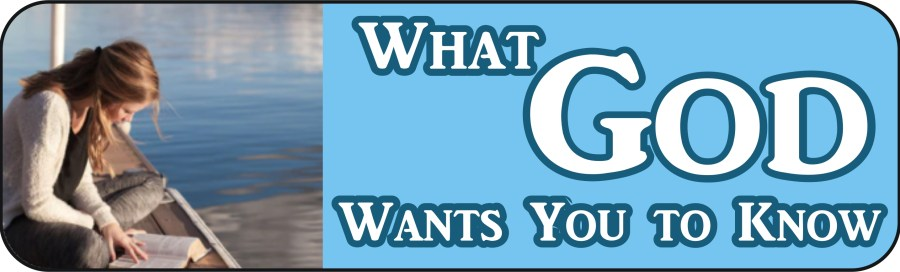 """Free eBook is Called """"What God Wants You to Know"""