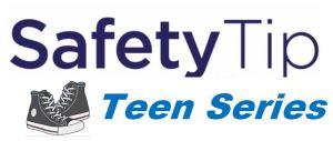 safety tip teen series