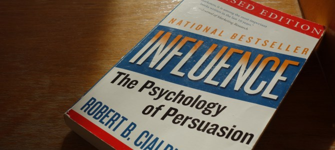 Book Notes: Influence: The Psychology of Persuasion