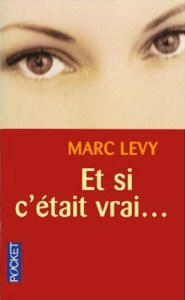 Marc Levy - Et si c'etait vrai...
