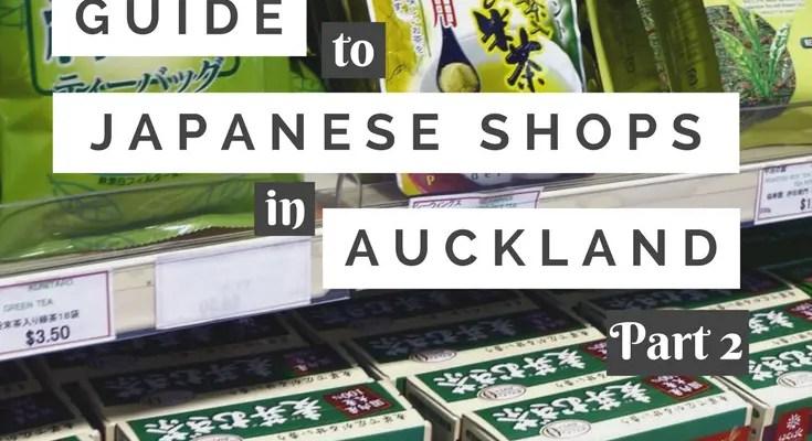 Guia de Lojas Japonesas em Auckland – Parte 2