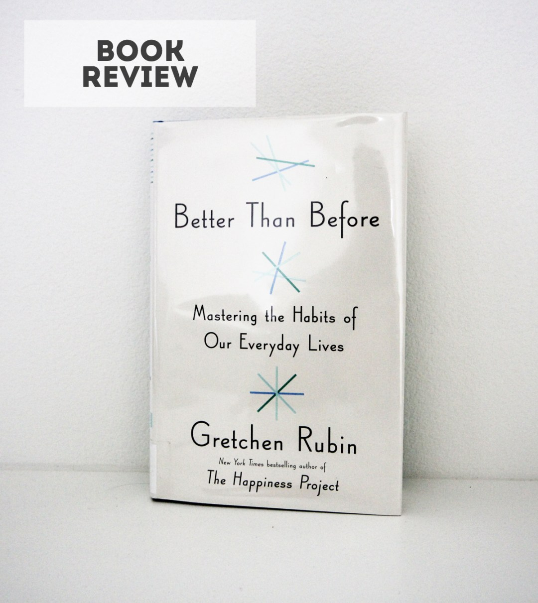 Better Than Before - review at www.randomolive.com
