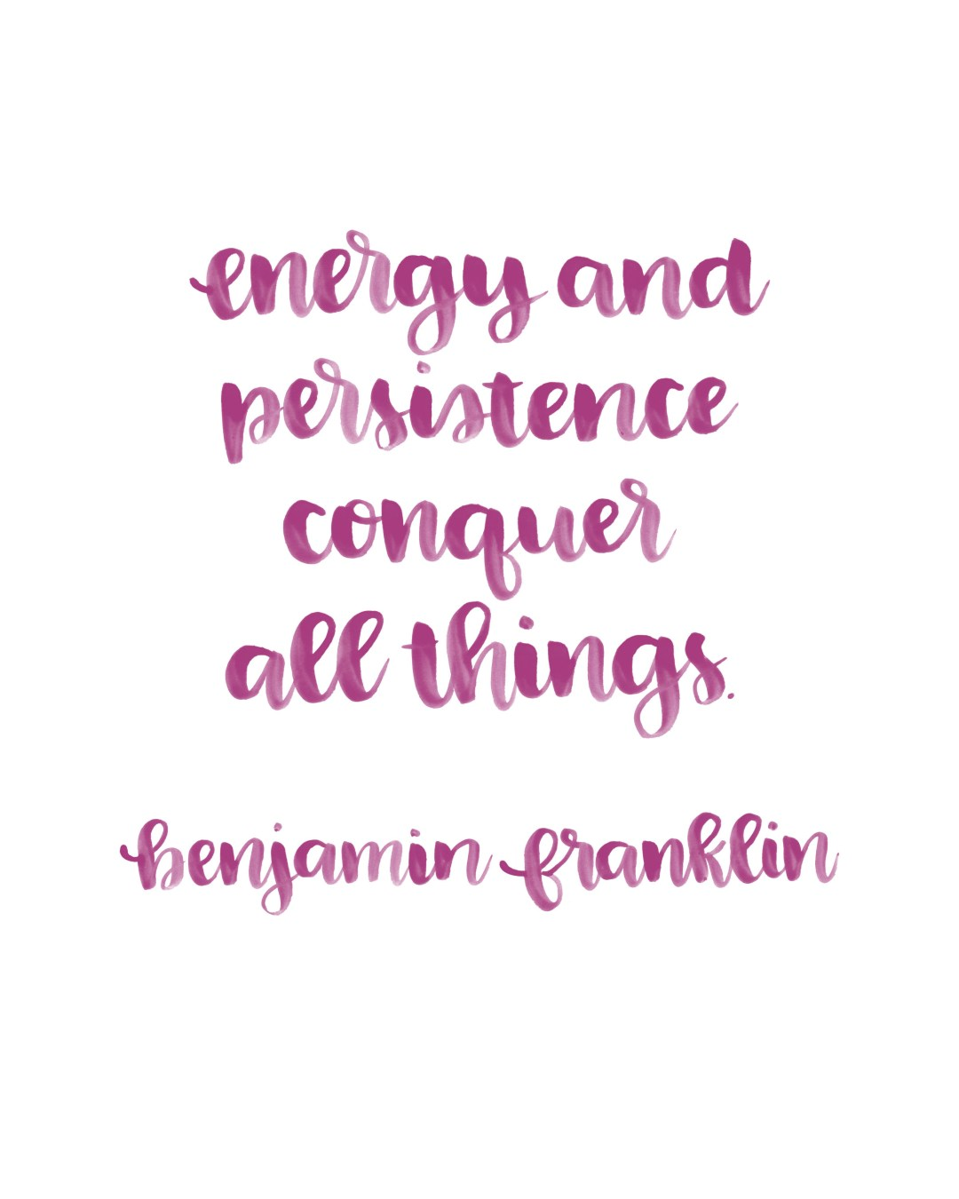 Energy Quotes Printable Brush Lettered Inspiration Energy And Persistence Quote