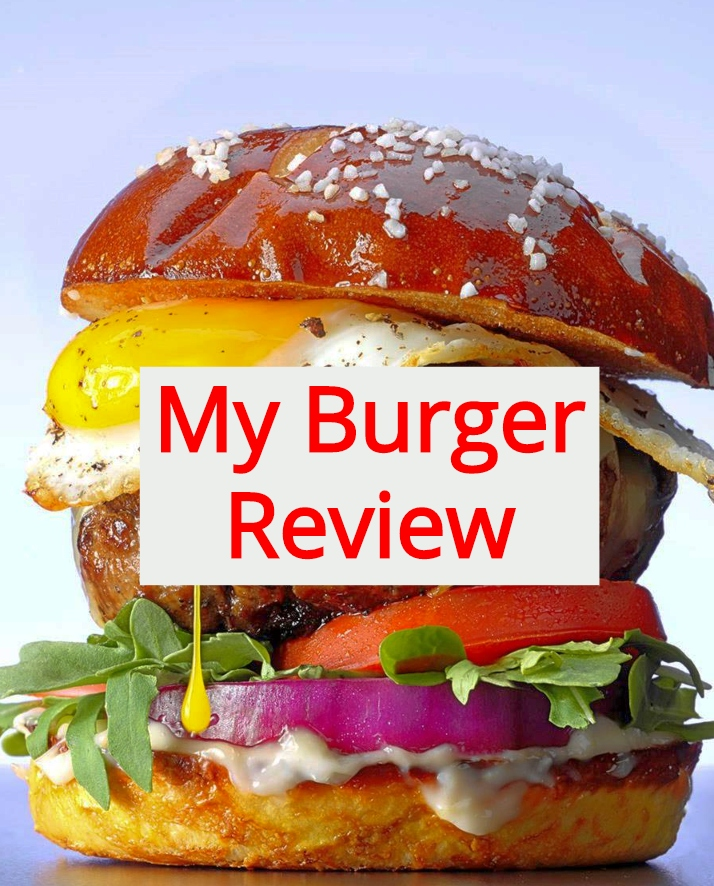 My Burger Review
