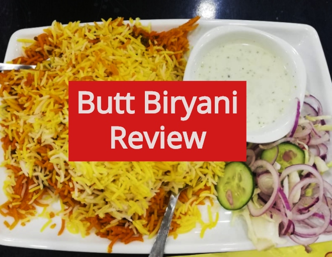 Butt Biryani Review