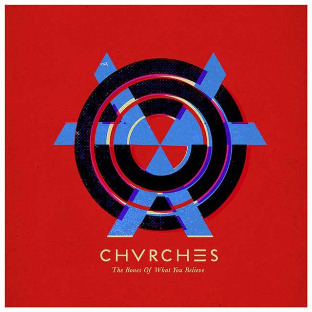 chvrches-the-bones-of-what-you-believe-1