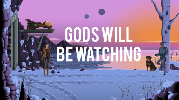 gods_will_be_watching