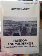 Freedom and Wilderness, Edward Abbey Reads from His Work (audio cassettes, 2)