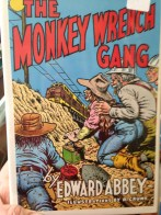 the Monkey Wrench Gang, illustrated by R. Crumb ( 1985, New in Wrapper, 1st edition thus) Fiction