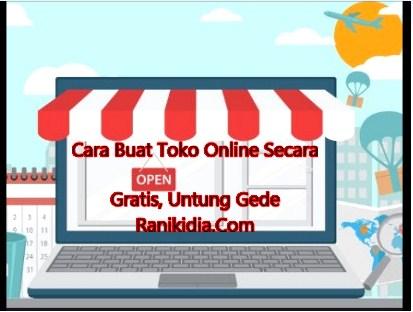 Cara Buat Toko Online Secara Gratis, Untung Gede Lewat HP