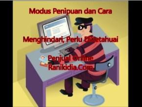 Modus Penipuan dan Cara Menghindari, Perlu DiKetahuai Penjual Online