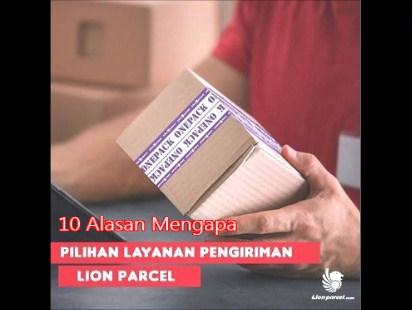 10 Alasan Mengapa Mengirim Paket Lewat Lion Parcel
