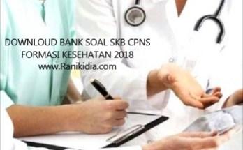 DOWNLOUD BANK SOAL SKB CPNS FORMASI KESEHATAN 2018