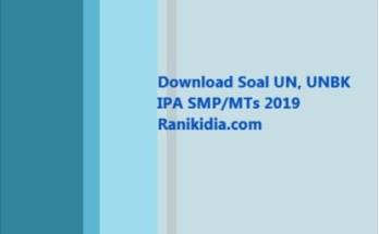 Download Soal UN, UNBK IPA SMPMTs 2019