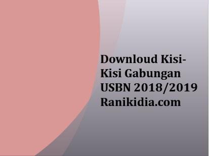 Downloud Kisi-Kisi Gabungan USBN 2018/2019