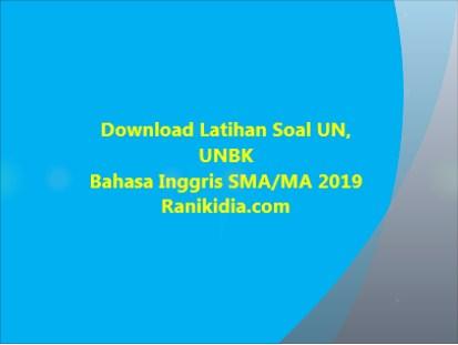 Download Latihan Soal UN, UNBK Bahasa Inggris SMA/MA 2019/2020