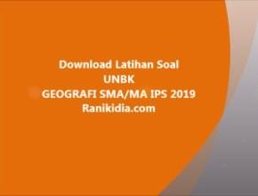 Download Latihan Soal UNBK GEOGRAFI SMA/MA IPS 2019