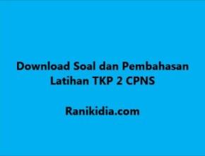 Download Soal dan Pembahasan Latihan TKP 2 CPNS 2019