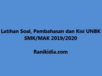 Latihana Soal, Pembahasan dan Kisi UNBK SMK-MAK 2019- 2020
