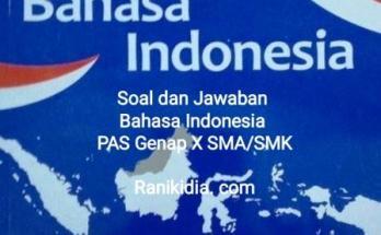 Soal dan Jawaban Bahasa Indonesia PAS Genap X SMASMK