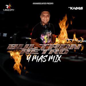DjKaoos – Bultron Retro Y Más Mix 2021
