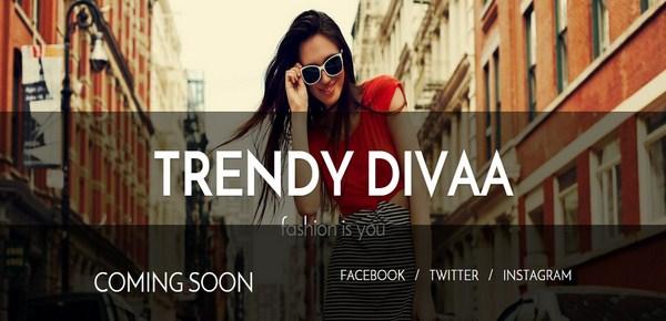 Trendy Divaa