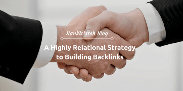 A-Highly-Relational-Strategy-to-Building-Backlinks