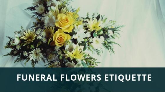 Funeral Flowers Etiquette