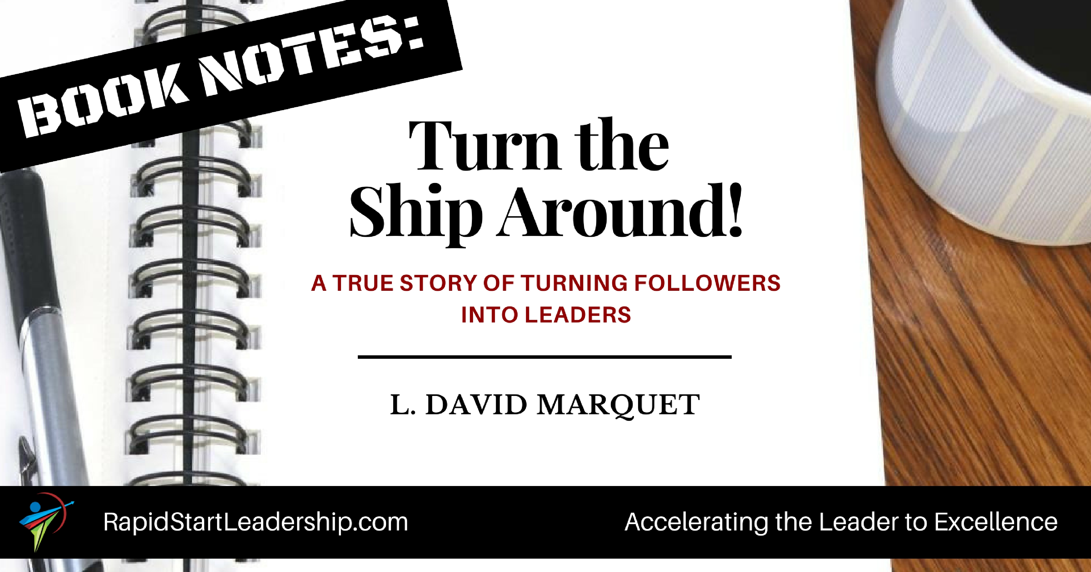 Turn the Ship Around - David Marquet