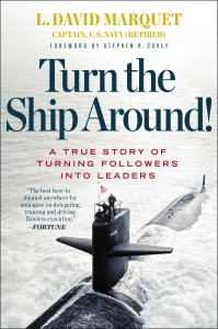 How a sub captain radically changed his leadership style to accomplish his mission by tapping the expert power of his men