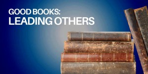 Good Books - Leading Others