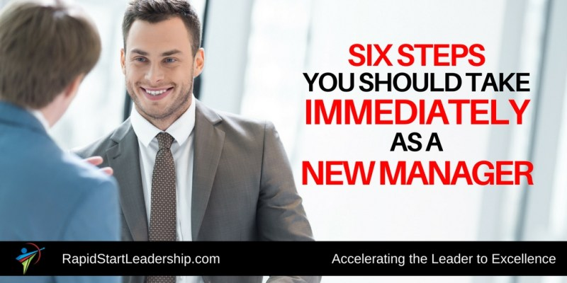 Six Steps for the New Manager