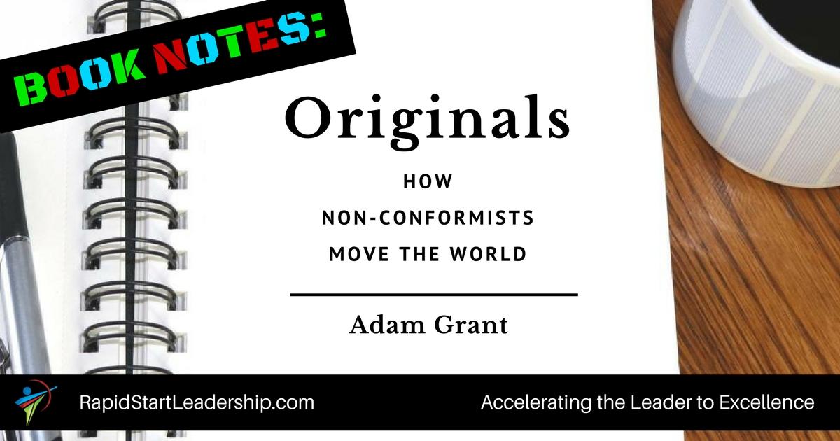Book Notes - Originals: How Non-Conformists Move the World