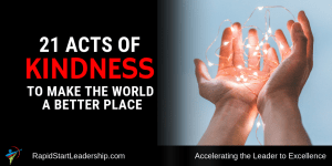 Acts of Kindness - 21 Ways to Make the World a Better Place