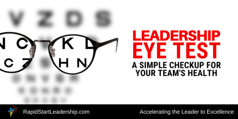 Leadership Eye Test - A Simple Checkup for Your Team's Health