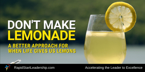 Don't Make Lemonade